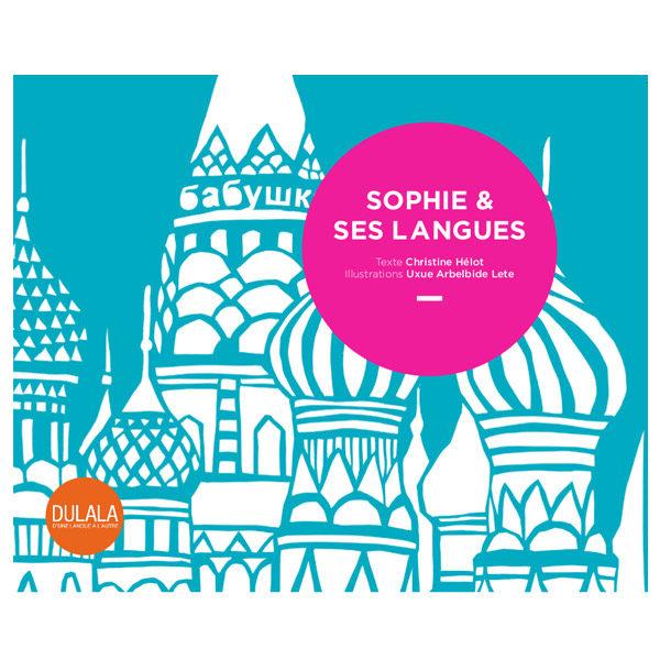 Version française - Sophie et ses langues, album jeunesse-dulala