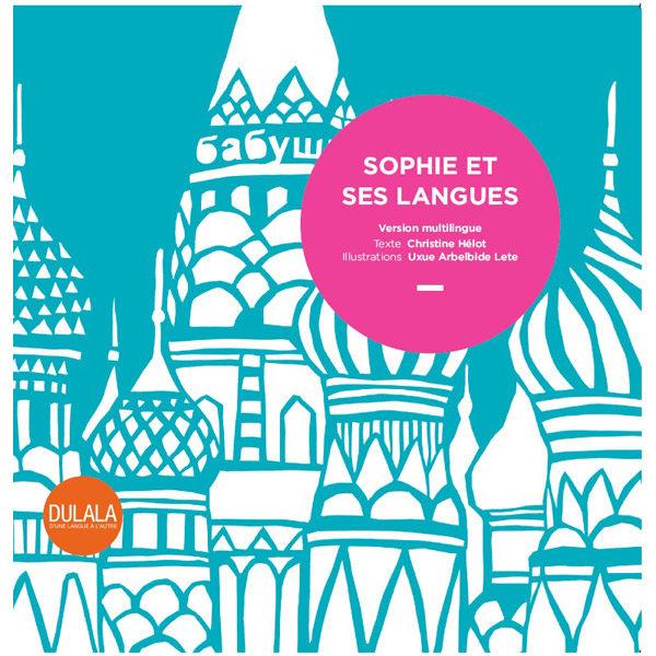 Multilingue Sophie et ses langues, album jeunesse dulala