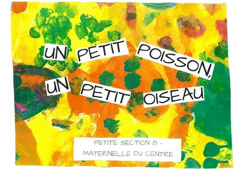 Prix 3-6ans : UN petit Poisson, un Petit Oiseau