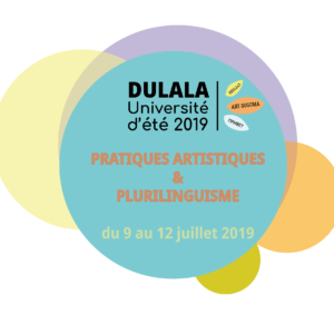Université d'été 2019 – « Pratiques artistiques et plurilinguisme »