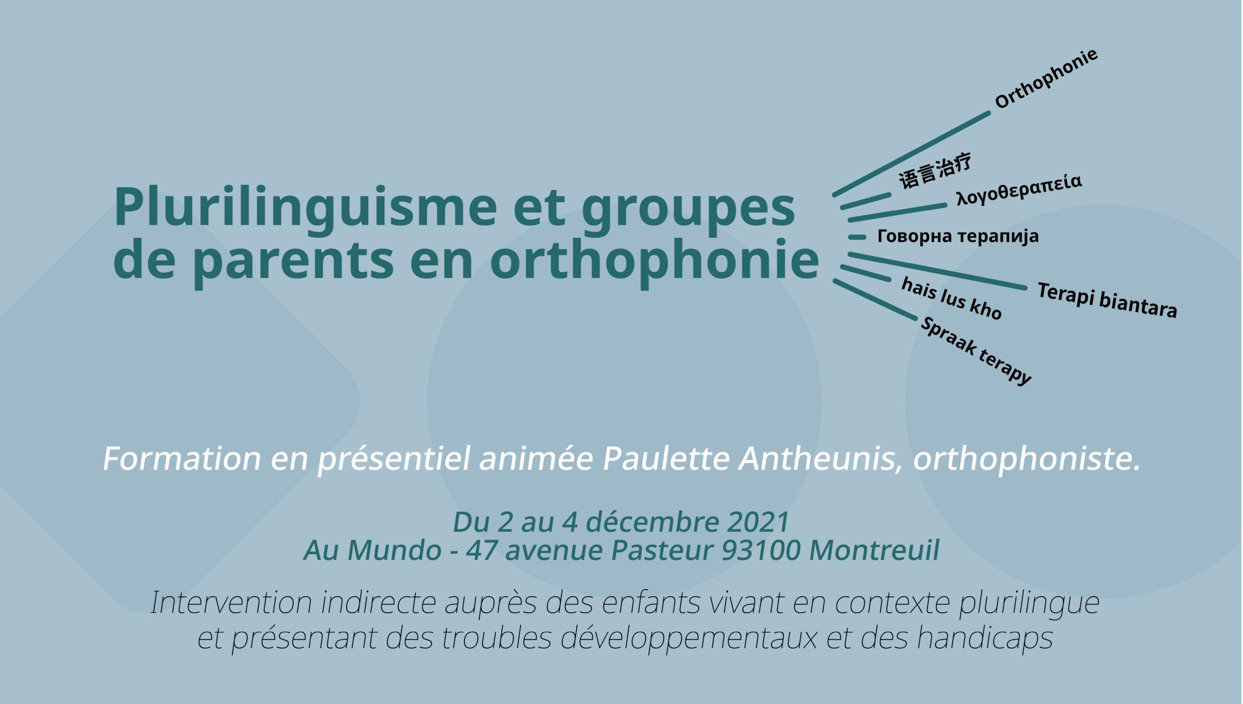 Plurilinguisme et groupes de parents en orthophonie
